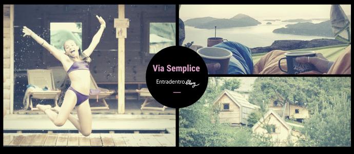 immagini di Via Semplice By Entradentroblog